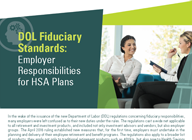 Find out about employer responsibilities for has plans under the dol fiduciary standarsds  - Whitepaper